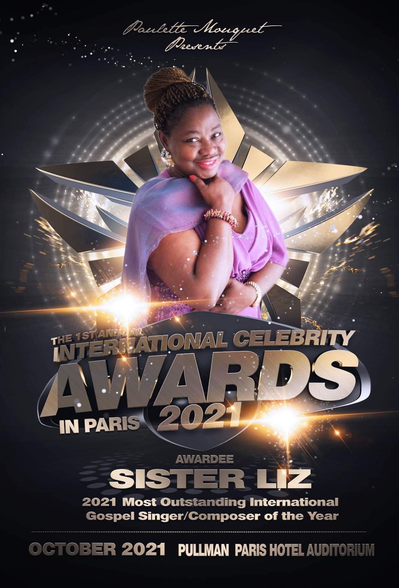 Multi-Talented Nigerian singer and gospel songwriter, Sister Liz (Guest Gospel Artiste) of the day, will be Performing Live  @ INTERNATIONAL CELEBRITY AWARDS IN PARIS.
