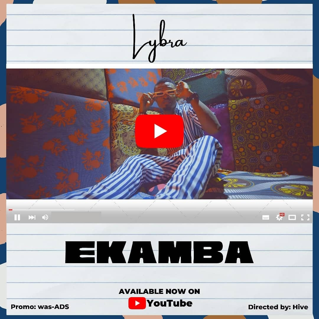 Lybra – Ekamba [Official Video]