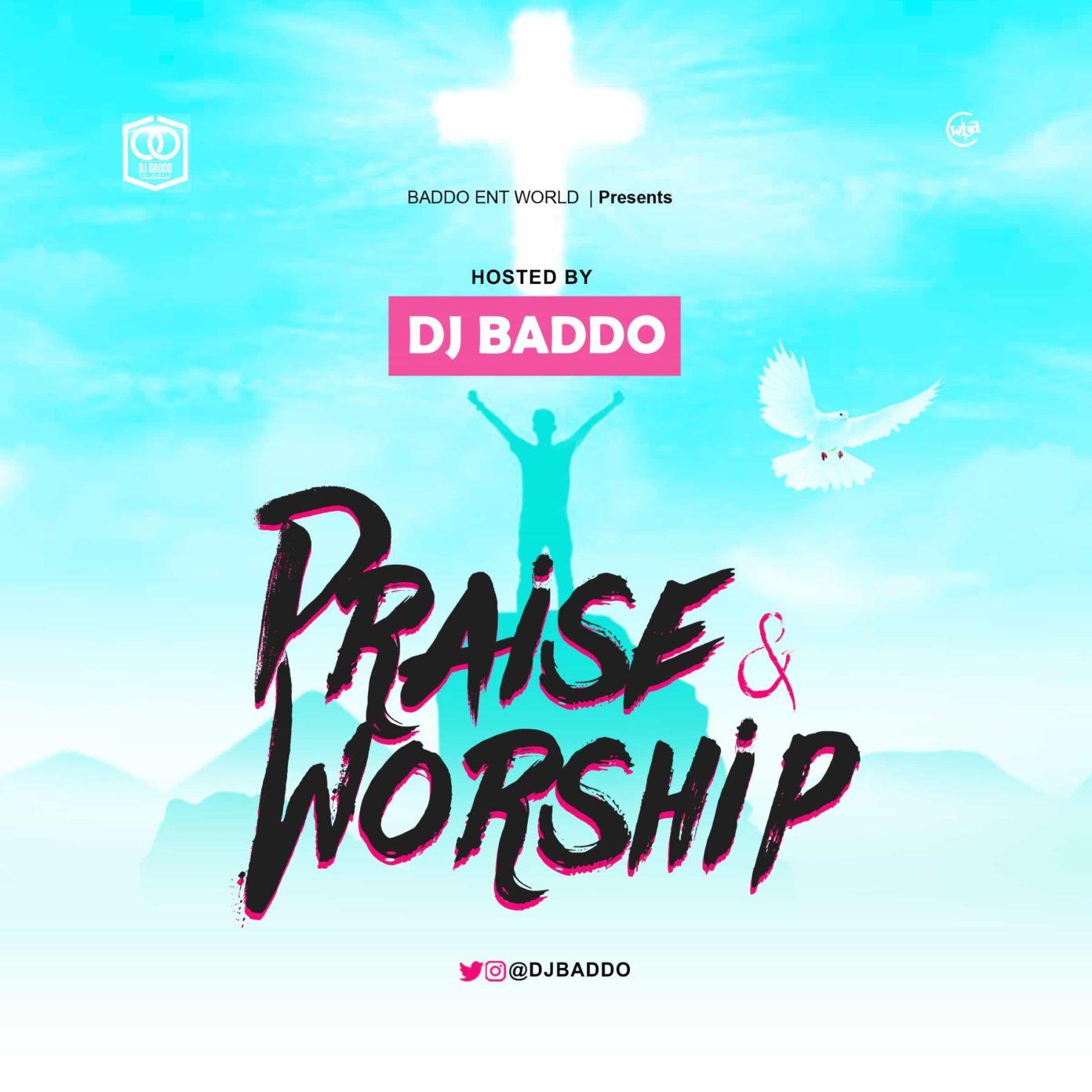 MIXTAPE: DJ Baddo – Praise & Worship Mix