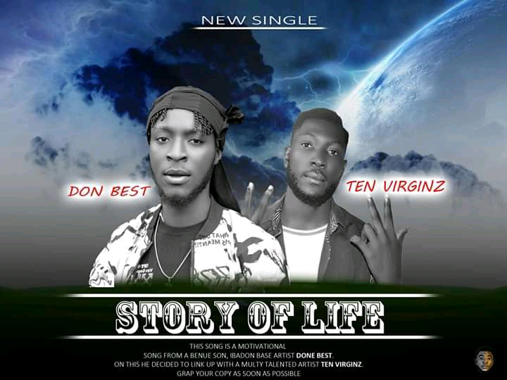 DOWNLOAD : Don Best – Story Of Life Ft Ten Virginz