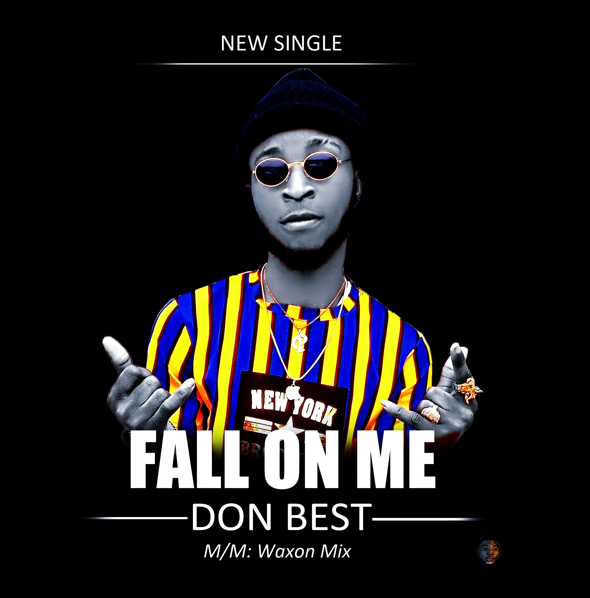 DOWNLOAD : Don Best – Fall On Me