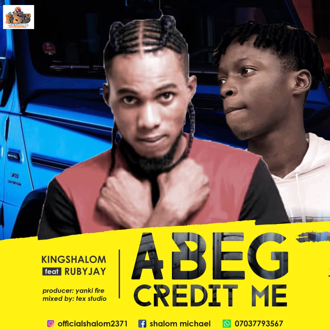 Download Music: Shalom ft Ruby Jay – Abeg Credit Me