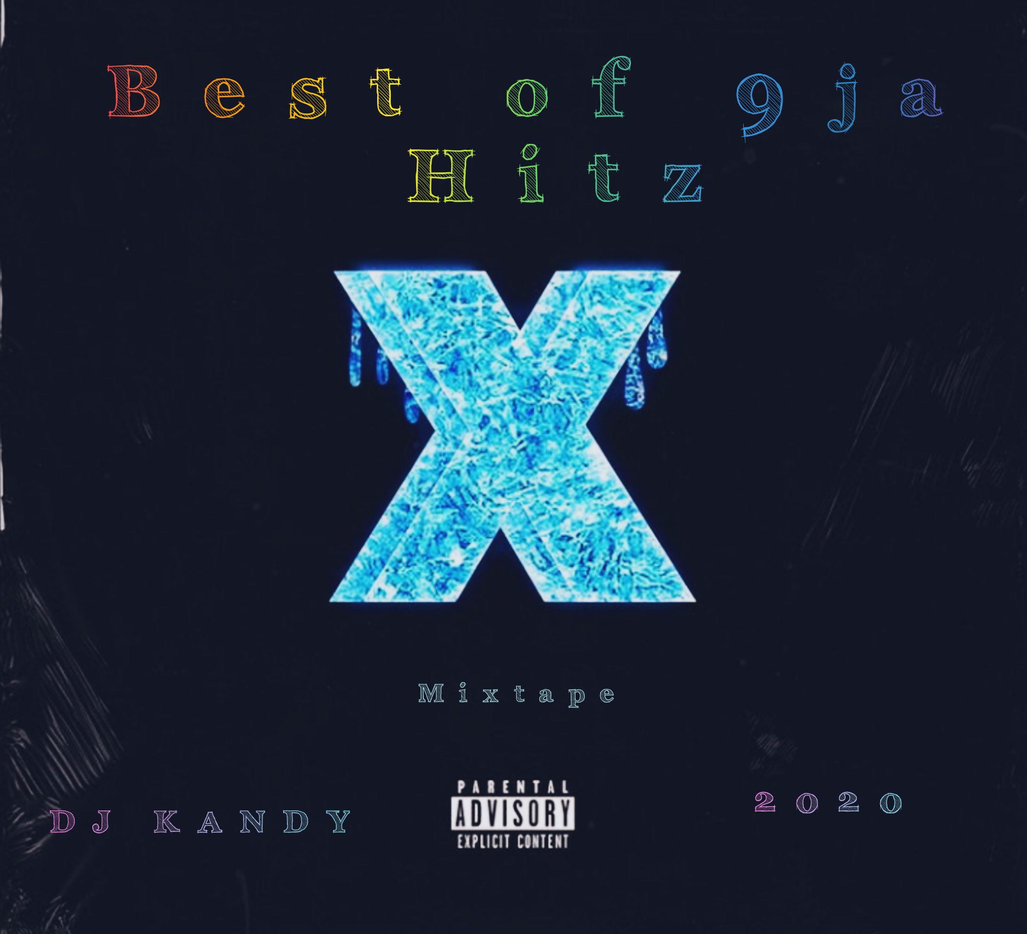 DJ KANDY – Best Of 9Ja Hitz Mixtape 2020