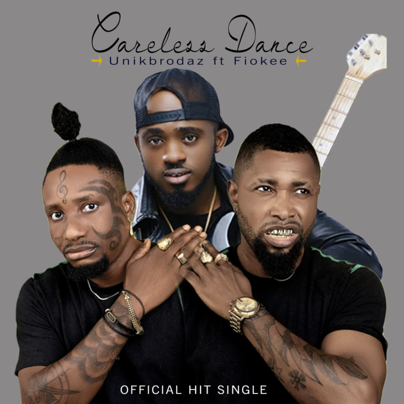 "Download Music: Unik Brodaz & Fiokee – ""Careless Dance"""
