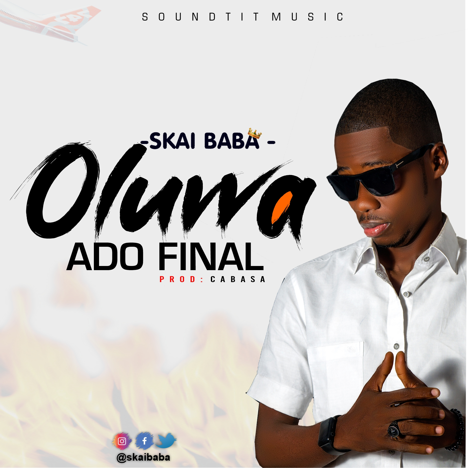 DOWNLOAD MUSIC: Skai Baba – Oluwa Ado Final