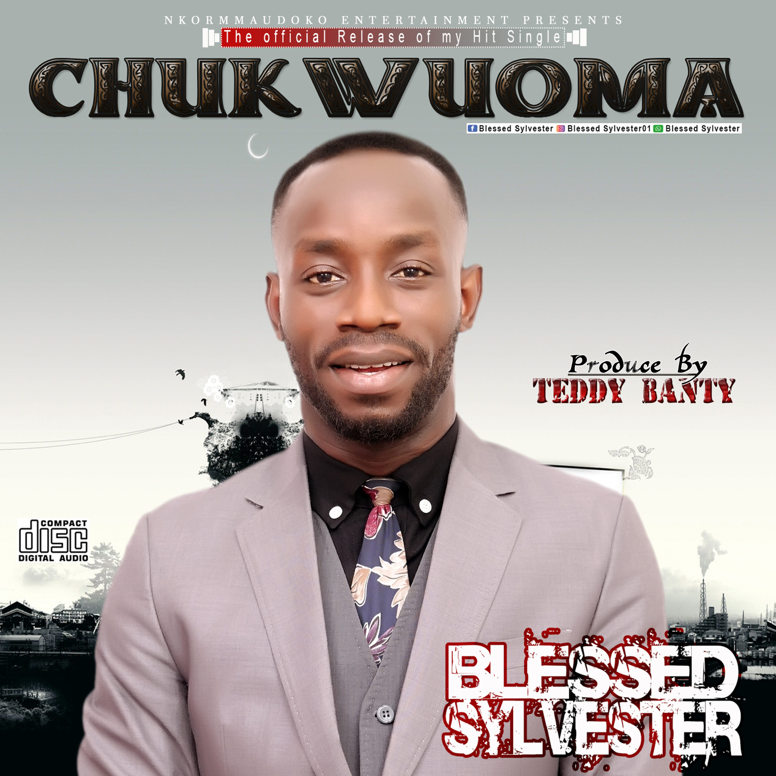 DOWNLOAD MUSIC: Blessed Sylvester – CHUKWUOMA
