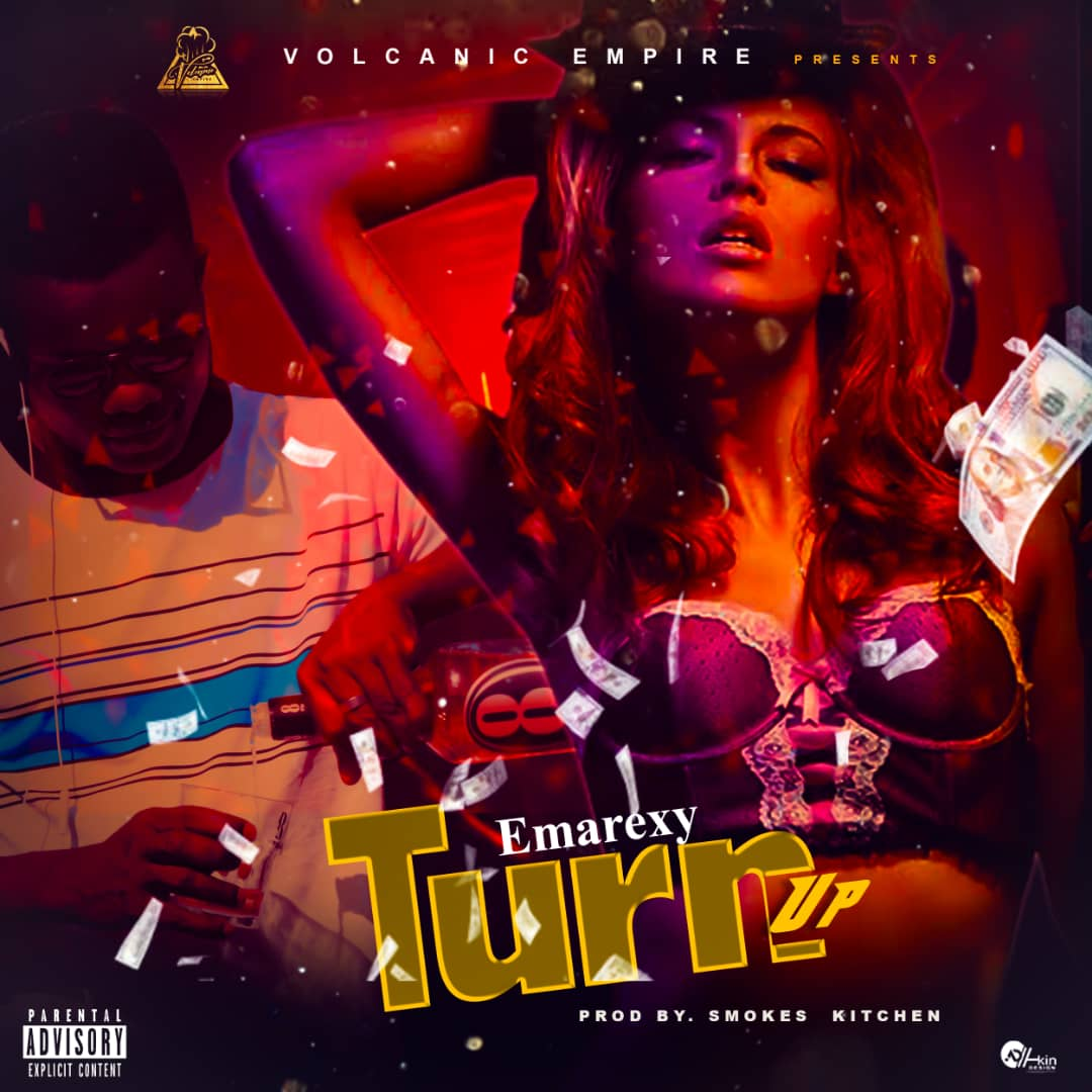 DOWNLOAD MUSIC : Emarexy – Turn Up