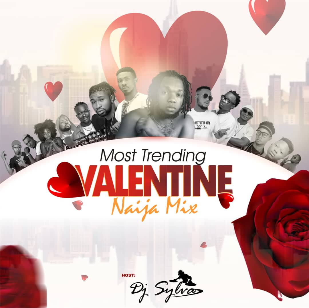 DOWNLOAD: DJ Sylva – Most Trending Valentine Naija Mixtape