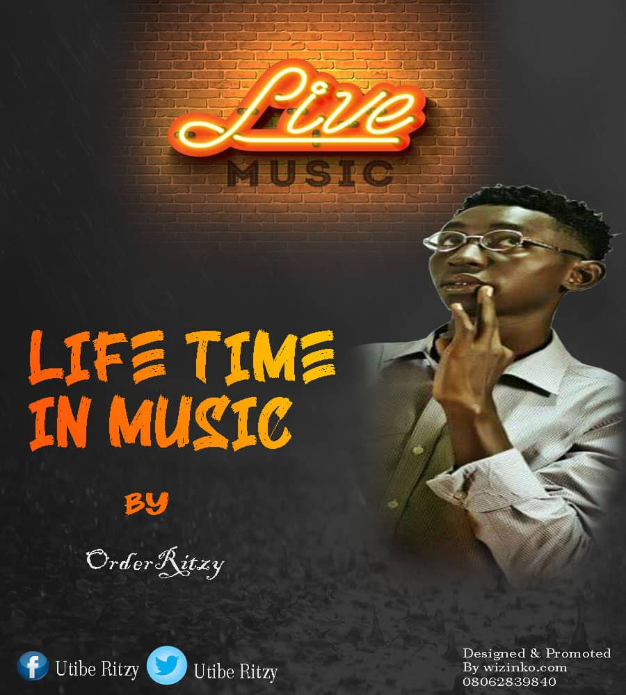 DOWNLOAD MUSIC: Order Ritzy – Life Time In Music