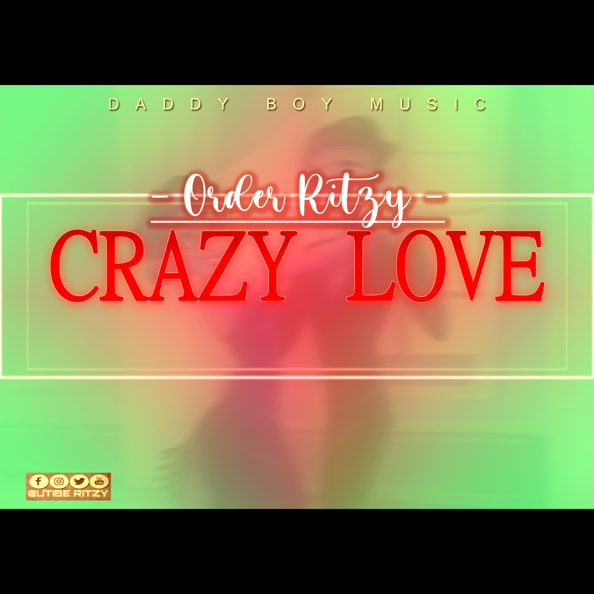 DOWNLOAD  MUSIC: Order Ritzy – Crazy Love
