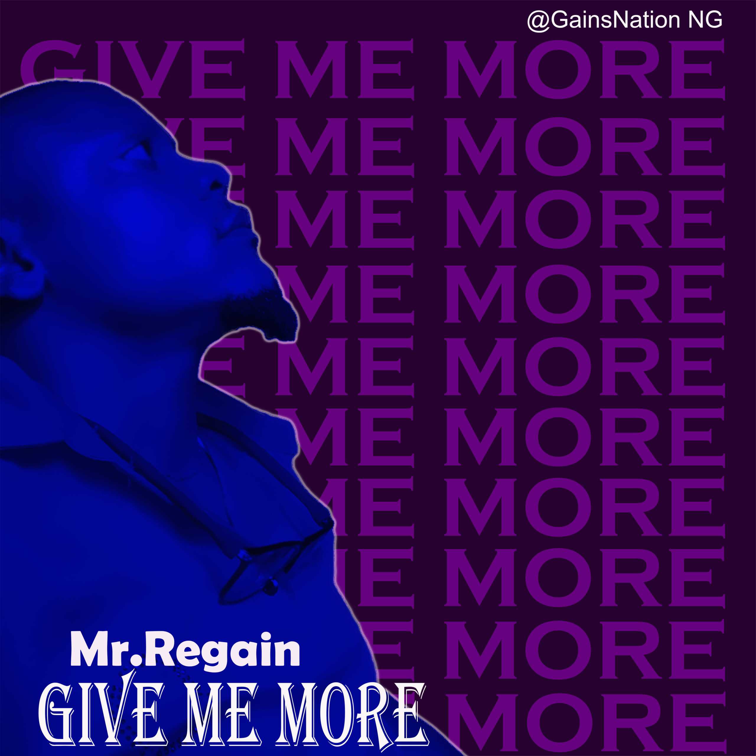 DOWNLOAD MUSIC: Mr Regain – Give me more