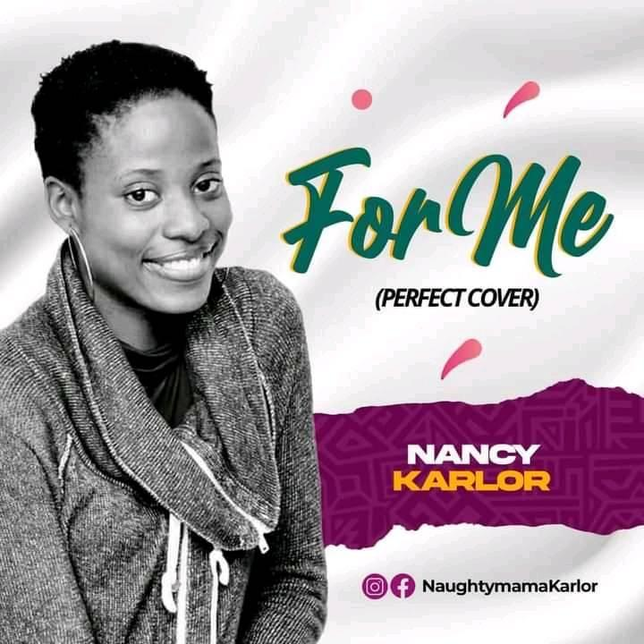 DOWNLOAD MUSIC:  Nancy Karlor – For Me (perfect cover)