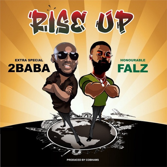 DOWNLOAD MUSIC: 2Baba Ft. Falz – Rise Up