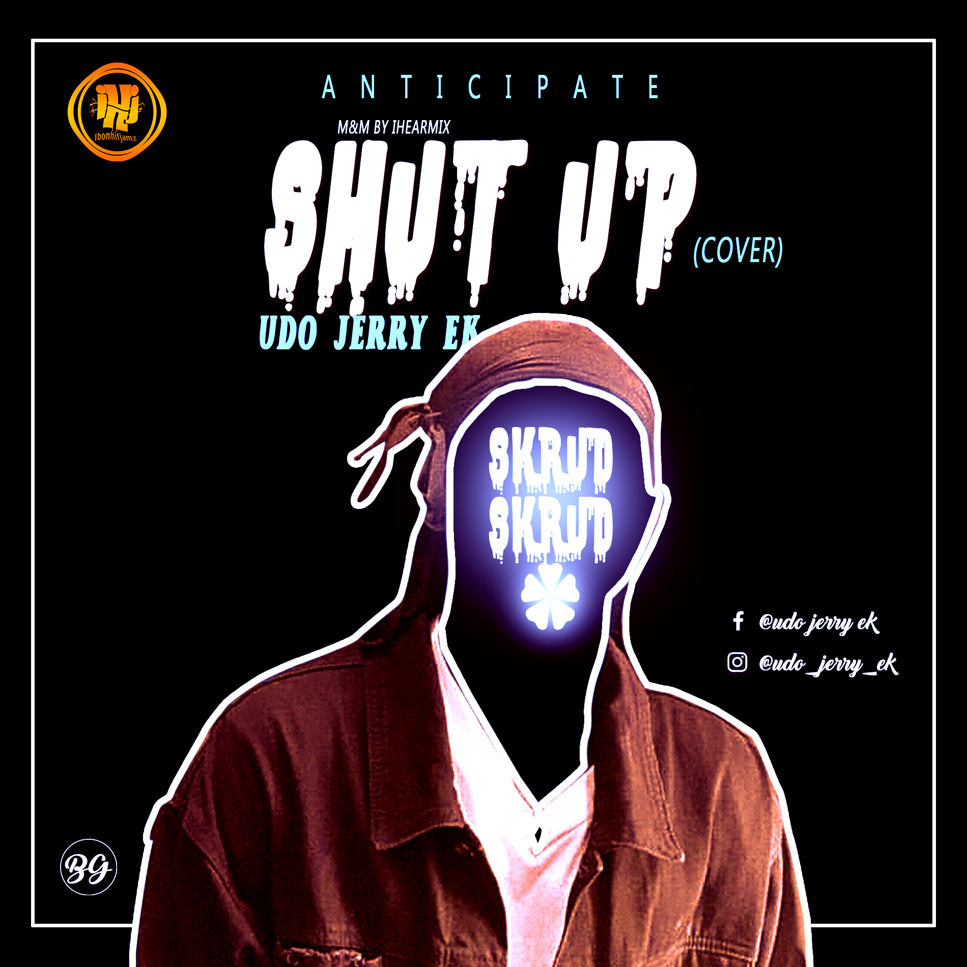 DOWNLOAD MUSIC: Udo Jerry – Shut Up (cover)